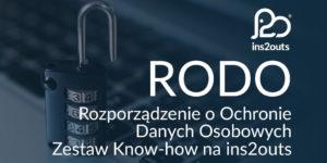 RODO zestaw know-how - Rozporządzenie o Ochronie Danych Osobowych